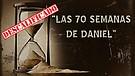 Las 70 Semanas de Daniel (Perspectiv...