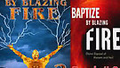 Book Two: Baptized by Blazing Fire (1/4) Intensi...