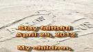 Stay faithful – April 29, 2012