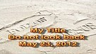 Do not look back – May 23, 2012