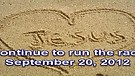 Continue to run the race – September 20, 2012