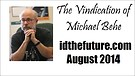 The Vindication of Michael Behe
