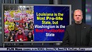 Louisiana most pro-life state, Washington most p...