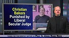 Christian Bakers Fined $150,000 by Liberal Secul...