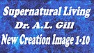 ANCI 07b Supernatural Living ~ Our New Creation Rights