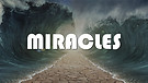 Miracles Part 2