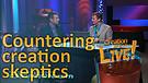 (3-07) Countering creation skeptics (Creation Ma...