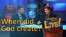 (2-04) When did God create? (Creation Magazine L...