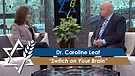 Dr. Caroline Leaf: Switch on Your Brain (Part 3) (April 27, 2016)