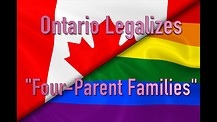 "Ontario Legalizes ""Four-Parent Families"""