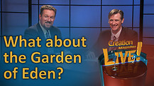 (6-16) What about the Garden of Eden?
