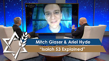 Dr. Mitch Glaser & Ariel Hyde: Isaiah 53 Explained (December 5, 2016)
