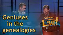 (6-24) Geniuses in the genealogies