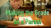 Making the Grade as a Parent