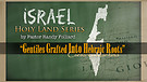 Holy Land Series: Gentiles Grafted into The Hebraic Roots 12-10-2016