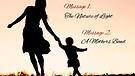 5-13-17 Nature of light - Mothers Bond