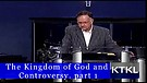 The Kingdom of God and Controversy P...
