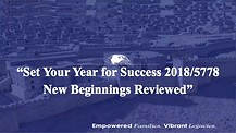 Set Your Year for Success 2018/5778 New Beginnings Reviewed