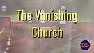The Vanishing Church