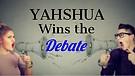 04-14-18 Yahshua Wins the Debate