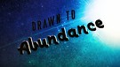 Drawn to Abundance: Part 1- Pastors Shannon & Ka...