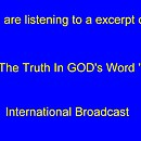 The Truth In GOD's Word Radio Broadcasts