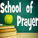 School Of Prayer