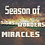 Season Of Signs, Wonders & Miracles P1