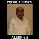 ALBUM No. 8 DE PREDICACIONES DE FPJ