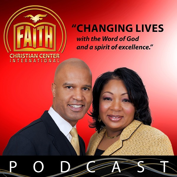 Faith Christian Center International Podcast