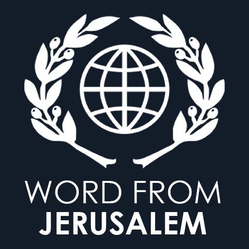 Word From Jerusalem