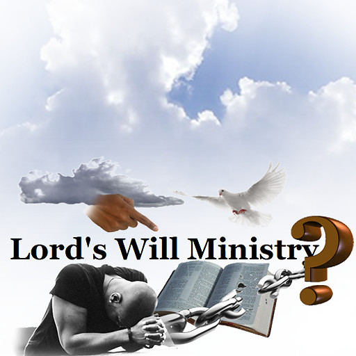 The Lord's Will Ministry